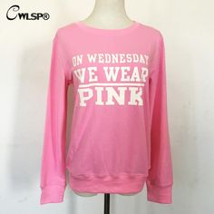 2016 New Arrivals Pink Color Sweatershirt Letters ON WEDNESDAY WE WEAR PINK Girls Casual Print Moletom Feminino QA1310-in Hoodies & Sweatshirts from Women's Clothing & Accessories on Aliexpress.com | Alibaba Group