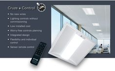 LED and lighting control. Low installed cost. Highly efficient. Metalux Cruze
