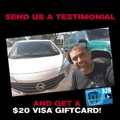 "SEND A VIDEO TESTIMONIAL & GET $20! The first 20 people to send us a video telling us ""why you bought your car at Mossy Nissan"" will receive a $20 Visa gift card! SEND TO MossyNissanSD15@gmail.com"