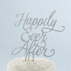 Happily Ever After Cake Topper by Beau-coup