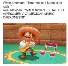 As a mexican I approve this message.