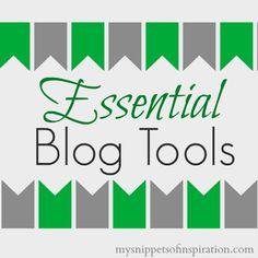 Essential Blog Tools