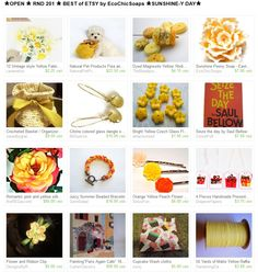 ★OPEN ★ RND 201 ★ BEST of ETSY by EcoChicSoaps ★SUNSHINE-Y DAY★  at  http://www.etsy.com/treasury/MTI4MzMwMjh8MjcxMTI1MDE1OQ/open-rnd-201-best-of-etsy-by