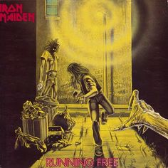 Iron Maiden - Running Free (Single) This was the first piece of artwork for which Derek Riggs was commissioned. Some nice references to other bands in the background.
