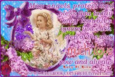 Have a nice time beloved souls. May angels protect and bless you today, may troubles ignore you each step of the way, much love, now and always. Mary Di Mina. Love and light (agape ke fos), #beloved,#souls,#angels,#protect,#bless,#today,#troubles, #ignore,#step,#way,#love,#MaryDiMina,#fos, Archetypal Flame Αρχέτυπη Φλόγα - Google+