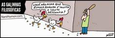 Nani Humor: AS GALINHAS FILOSÓFICAS