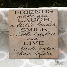 12x12 Friends make you laugh a little louder , , Girlfriend Gift, Friendship Gift, Going Away Gift, Gift for friend by LettersbyLaurie on Etsy