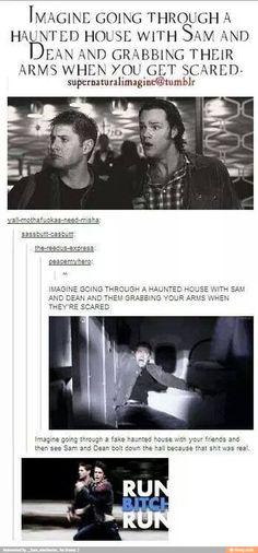 HAUNTED HOUSE WITH SAM AND DEAN. RUN, B**¢h RUN