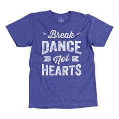 Break Dance, Not Hearts | Josh Reichlin