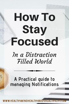 How to stay focused in a distraction filled world: if you've ever walked in to someone because you were so distracted by your smart phone, this is the post for you! A practical guide to managing phone notifications to better manage your life #smartphone #stayfocused #distraction #selfimprovement #personaldevelopment #life #career #phoneproblems #focus #success #guide #tips #management #practical