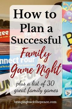 How to Plan a Successful Family Game Night - Plus 30 Family Game Ideas
