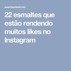 22 esmaltes que estão rendendo muitos likes no Instagram