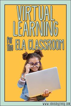 Resources and Ideas For The Digital ELA Classroom
