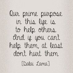 Listen to the words of His Holiness ,the Dalai Lama.they are the secret to a good & fulfilling life. Words Quotes, Me Quotes, Motivational Quotes, Funny Quotes, Inspirational Quotes, Wisdom Quotes, Compassion Quotes, Quotes Images, Strong Quotes