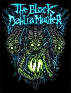 The Black Dahlia Murder ♥ love this band Music Artwork, Metal Artwork, Horror Artwork, Thrash Metal, Power Metal, Dan Mumford, Rock Y Metal, Black Metal, The Black Dahlia Murder