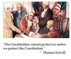 Thomas Sowell on the  #Constitution #quotes #teaparty