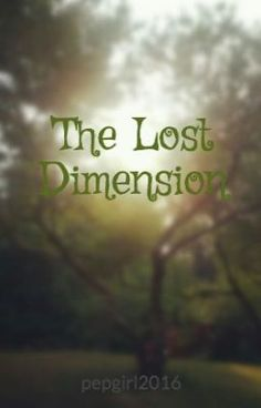#wattpad #adventure What if there were more than just our one dimension? I'm not talking about math, and time and space; no, no, certainly not. But different universes. Not alternate ones with different copies of you, or me. But a dimensions that once that could communicate with our very own. Places where dragons coul...