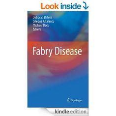 Amazon.com: Fabry Disease eBook: Deborah Elstein, Gheona Altarescu, Michael Beck: Kindle Store