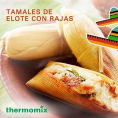 Elotes de Elote con Rajas para este 02 de Febrero Garlic, Vegetables, Food, Corn Tamales, February, Vegetable Recipes, Eten, Veggie Food, Meals