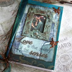 LOVE IS POETRY altered collage Victorian mini journal, poetry book with hand painted and altered canvas hardcover.via Etsy.