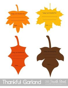 """FREE Printable """"Today I am Thankful for: _______"""" leaves from 281 Fourth Street. Also includes date so you can fill one out each day. Can use to create a Thankful Banner or Gratitude Tree to hang leaves somewhere visible in the home."""