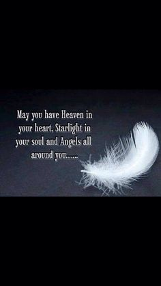 I repinned this, thought the image of the feather and the quote were lovely. Angel wisdom is there for us. Are we open to the messages within?