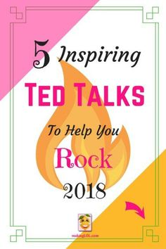5 Inspiring Ted Talks to Help You Rock 2018