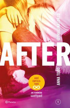 """[datosLibro]  Aquí empieza todo. Anna Todd nos presenta la primera entrega de la serie """"After"""", un libro con la historia de un amor infinito que ha atrapado ..."""