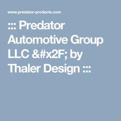::: Predator Automotive Group LLC / by Thaler Design :::