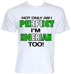MENS FUNNY COOL NOVELTY NIGERIAN NIGERIA FLAG T-SHIRT JOKE GIFT PRESENT SLOGAN