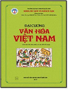 Đại Cương Văn Hóa Việt Nam (NXB Kinh Tế Quốc Dân 2015) - Lại Phi Hùng, 418 Trang | Sách Việt Nam