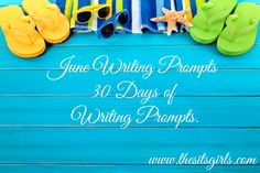 30 DAYS OF WRITING PROMPTS Feel free to pick and choose which prompts work well for your site.  1. Tell us about something sweet. 2.What wa...