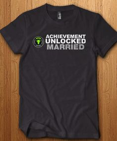 14a077c5 Achievement Unlocked Married Shirt We only use Premium quality super soft  shirts including Gildan and American