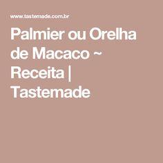 Palmier ou Orelha de Macaco ~ Receita | Tastemade