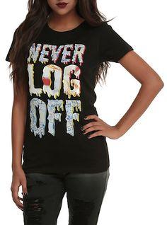 Never Log Off Girls T-Shirt | Hot Topic