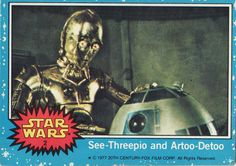 1977 Topps Star Wars Card Blue Series #2 See-Threepio and Artoo-Detoo