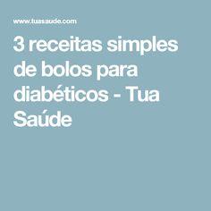 3 receitas simples de bolos para diabéticos - Tua Saúde