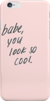 babe you look so cool Snap Case for iPhone 6 & iPhone 6s