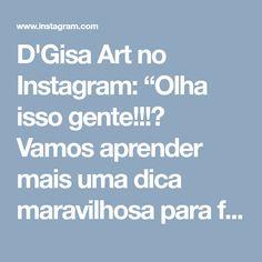 """D'Gisa Art no Instagram: """"Olha isso gente!!!🙃 Vamos aprender mais uma dica maravilhosa para ficar ainda mais perfeito nossos trabalhos! #repost #cestoorganizador…"""""""