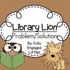 Library Lion Identify Problem And Solution Writing