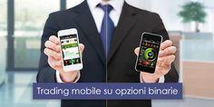 Il trading mobile su opzioni binarie