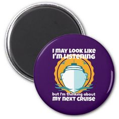 Thinking About My Next Cruise Funny Magnet - humor funny fun humour humorous gift idea