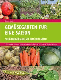 Mein erstes Buch: Gemüsegarten für eine Saison