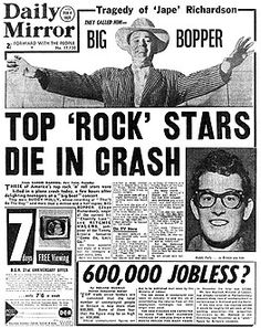"""The day the music died.  On February 3, 1959, a small-plane crash near Clear Lake, Iowa, killed three American rock and roll pioneers: Buddy Holly, Ritchie Valens, and J. P. """"The Big Bopper"""" Richardson, as well as the pilot, Roger Peterson"""