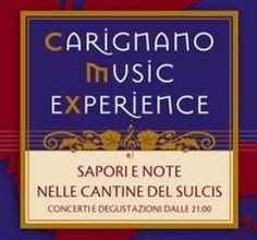 Carignano Music Experience 2012: Sapori e note nelle cantine del Sulcis Iglesiente