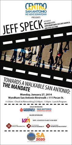 Get your Early Bird tickets by 1/10/14 for Centro San Antonio's January's Urban Renaissance Luncheon: Towards a Walkable San Antonio. Find out how we can make walkability happen in SA!