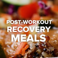 Post-Workout Recovery Meals