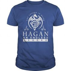 Cool HAGAN The Legend is Alive an Endless Legend Shirts & Tees
