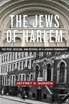 Power at ground zero pdf lower manhattan and history the jews of harlem the rise decline and revival of a jewish community by jeffrey s gurock fandeluxe Images