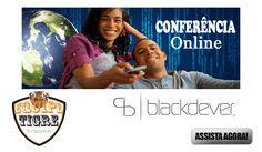 Conferência Blackdever | Blackdever Suporte